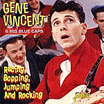 Gene Vincent & His Blue Caps Racing, Bopping, Jumping & Rocking