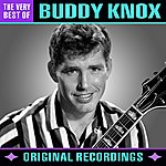 Buddy Knox The Very Best Of