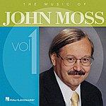 John Moss The Music Of John Moss, Vol. 1