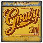 Smoove Gravy