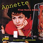 Annette First Name Initial - All Her Chart Hits And More