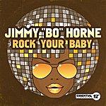 Jimmy 'Bo' Horne Rock Your Baby