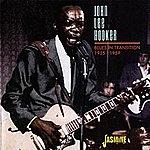 John Lee Hooker Blues In Transition 1955-59