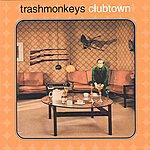 Trashmonkeys Clubtown