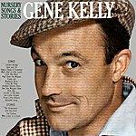 Gene Kelly Nursery Songs & Stories