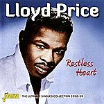 Lloyd Price Restless Heart The Ultimate Singles Collection 1952 - 59
