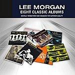 Lee Morgan Lee Morgan (Eight Classic Albums)