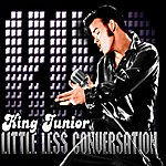 King Junior A Little Less Conversation (A Tribute To The King - Elvis Presley) [Remix]