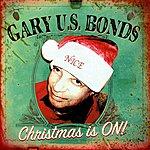 Gary U.S. Bonds Christmas Is On!
