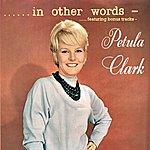 Petula Clark In Other Words (Featuring Bonus Tracks)