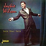 Jackie Wilson Talk That Talk - The First 5 Albums On 2cds 1958 - 1960