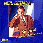 Neil Sedaka Oh Carol And All The Early Classics