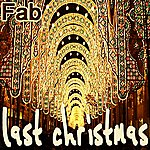 Fab Last Christmas (The Remixes)