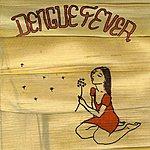 Dengue Fever Dengue Fever (Deluxe Edition)