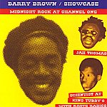 Barry Brown Showcase - Midnight Rock At Channel One