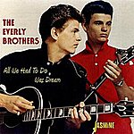 The Everly Brothers All We Had To Do Was Dream