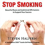 Steven Halpern Stop Smoking (With Subliminal Affirmations)
