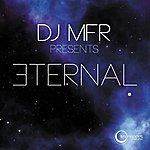 DJ MFR Eternal