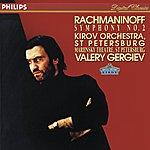 Orchestra of the Kirov Opera, St. Petersburg Rachmaninov: Symphony No.2
