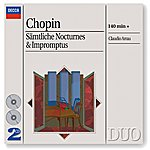 Claudio Arrau Chopin: The Complete Nocturnes/The Complete Impromptus (2 Cds)