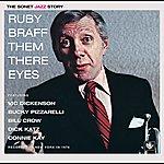 Ruby Braff Them There Eyes