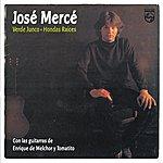 Jose Merce José Merce / Verde Junco / Hondas Raices (Reissue)