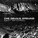 Billy Mitchell The Devil's Ground