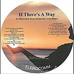 Elprocomm Revue If There's A Way (Feat. Curtis Butler)