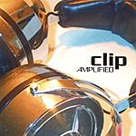 Clip Amplified