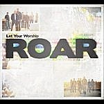 Aslan Let Your Worship Roar