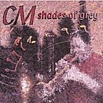 CM Shades Of Grey