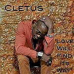 Cletus Love Will Find Its Way