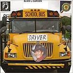 Elvis Carden School Bus Driver