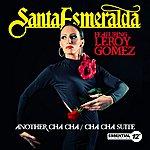 Santa Esmeralda Another Cha Cha / Cha Cha Suite