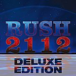 Rush 2112 - Deluxe Edition