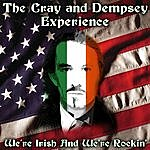 The Cray And Dempsey Experience We're Irish And We're Rockin'