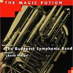 Budapest Symphonic Orchestra The Magic Potion
