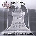 Christside Souljahz Souljahz Til I Die (Resurrected)