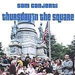 Sam Conjerti Thursday In The Square