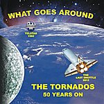 The Tornados What Goes Around