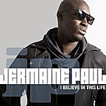Jermaine Paul I Believe In This Life
