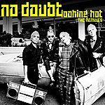 No Doubt Looking Hot (The Remixes)