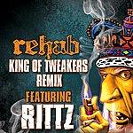 Rehab King Of Tweakers Remix - Ep