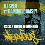 DJ Spen Back & Forth, Moonshine
