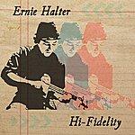 Ernie Halter Hi Fidelity