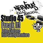 Studio 45 Freak It! - John Ciafone Remixes
