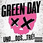 Green Day Uno . . . Dos . . . Tré!