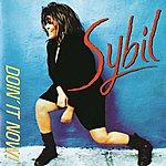 Sybil Doin' It Now!