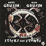 Dave Grusin Sticks And Stones