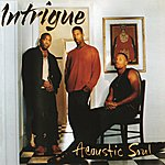 Intrigue Acoustic Soul